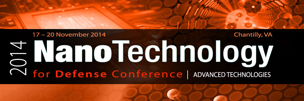 2014 Nanotechnology For Defense Conference